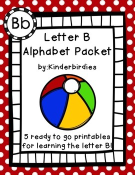 Letter B Alphabet Packet