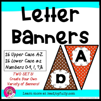 Letter Banners! Create a Variety of Your OWN Banners! (Ora