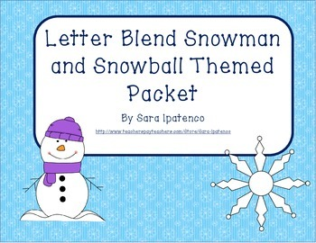 Letter Blend Phonics Practice Packet - Snowman and Snowball Theme