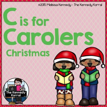 Christmas - Letter C is for Carolers