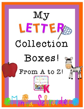 Kindergarten:Letter Collection Boxes!