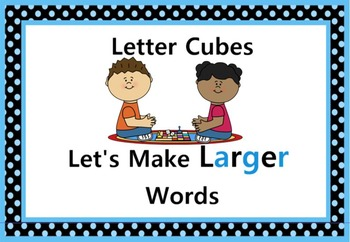 Letter Cubes Let's Make Larger Words