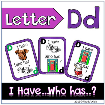 """Letter D  """"I have... Who has?"""""""