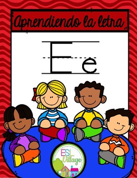 In Spanish {Letter E / La letra E}