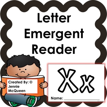 Letter Emergent Reader: Xx - PRINT AND GO!
