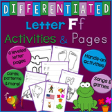 Letter F Unit - Differentiated Letter Writing Pages & Activities