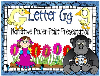 Letter G- NARRATIVE (TALKING) Power Point Presentation