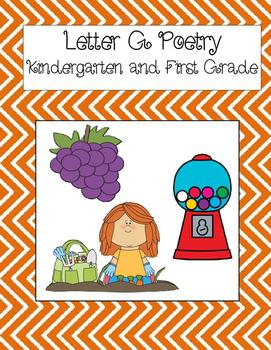 Letter G Poetry Kindergarten & First Grade