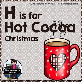 Christmas - Letter H is for Hot Cocoa