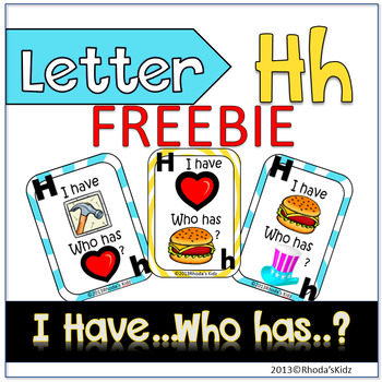 """Letter H  """"I have... Who has?"""""""