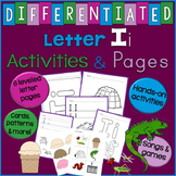 Letter I Unit - Differentiated Letter Writing Pages & Activities