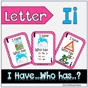 """Letter I  """"I have... Who has?"""""""