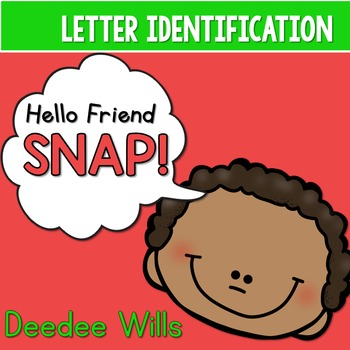 PHONICS ~ SNAP!  Letter Identification