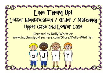 Letter Identification / Order / Matching - Line Them Up!