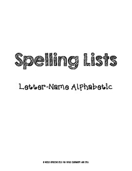 Letter-Name Alphabetic Spelling Lists