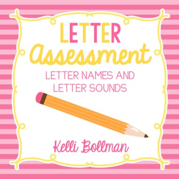 Letter Name and Letter Sound Assessment {FREE}