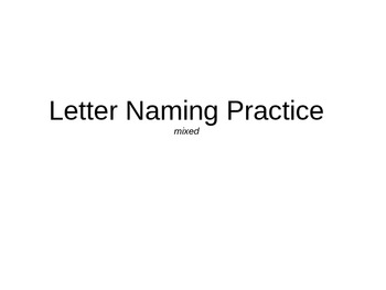Letter Naming Mixed Practice