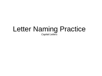 Letter Naming Practice Capital Letters