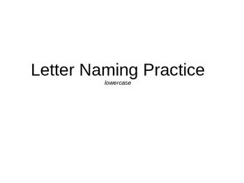 Letter Naming Practice Lowercase Letters