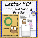 Letter O Story and Writing Practice