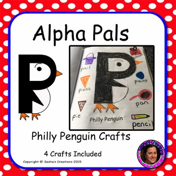 Letter P Alphabet Craft: Philly Penguin Alpha Pal