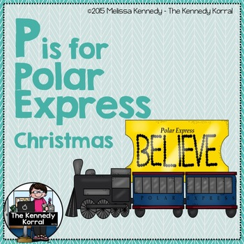 Letter P is for Polar Express {Christmas}