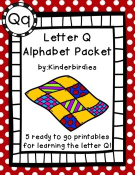 Letter Q Alphabet Packet