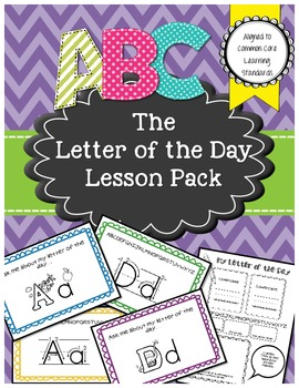 Kindergarten Letter Recognition- The Letter of the Day Pack