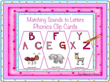 Phonics Clip Cards - Matching Sounds to Letters