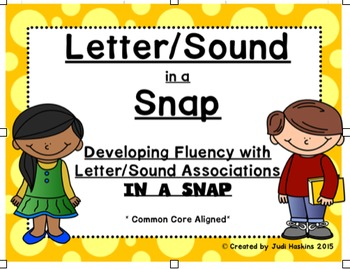 Letter/Sound in a SNAP  {Developing fluency with Letter/So