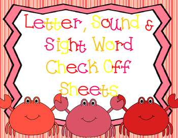 Letter, Sounds, Letter Writing & Sight Word Check Off Asse