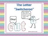 """Letter """"Switcheroo"""""""