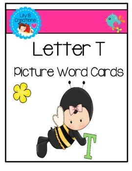 Letter T ~ Picture Word Cards