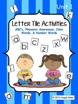 Letter Tile Activities Unit 1- ABC's, Phonemic Awareness,
