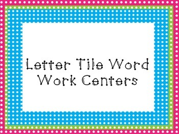 Letter Tile Word Work Centers