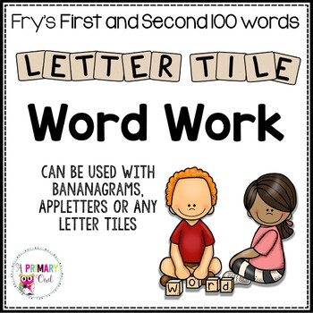 Letter Tile Word Work for Fry Sight Words: BOTH Sets First