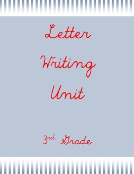 Letter Writing Unit- 3rd grade