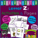 Letter Z Unit - Differentiated Letter Writing Pages & Activities