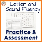 Letter and Sound fluency practice and assessment