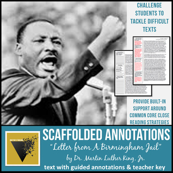 """""""Letter from Birmingham Jail"""" Text with Scaffolded Annotations"""