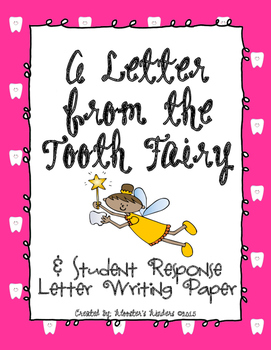Letter from the Tooth Fairy & Student Response Letter Writ