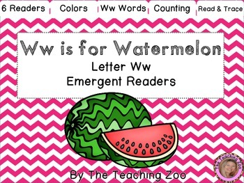 Letter of the Week Emergent Readers - Letter W