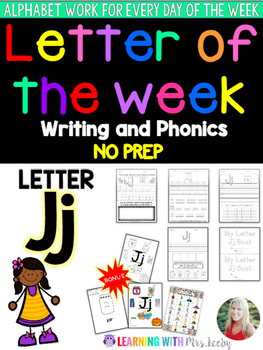 Letter of the Week - LETTER Jj - Writing, phonics, and let