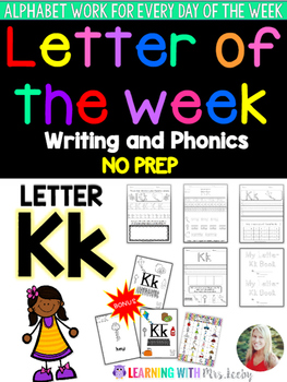 Letter of the Week - LETTER Kk - Writing, phonics, and let