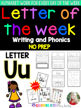 Letter of the Week - LETTER Uu - Writing, phonics, and let