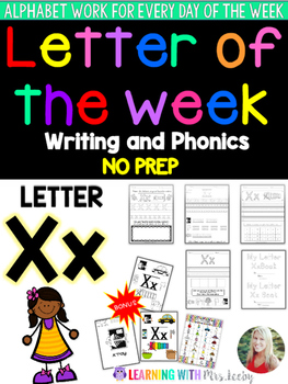 Letter of the Week - LETTER Xx - Writing, phonics, and let
