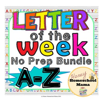 Complete Letter of the Week - No Prep, Print and Go Bundle
