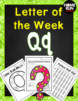 Letter of the Week Q