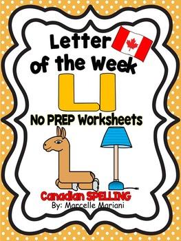 Letter of the week-LETTER L-NO PREP WORKSHEETS- CANADIAN SPELLING