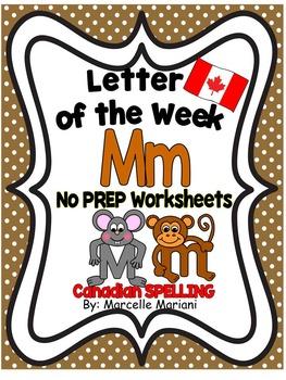 Letter of the week-LETTER M-NO PREP WORKSHEETS- CANADIAN SPELLING